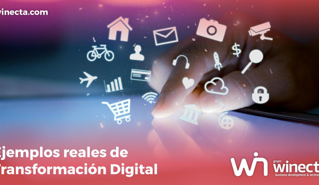 ejemplos reales transformacion digital, transformacion digital empresas, empresas transformadas digitalmente