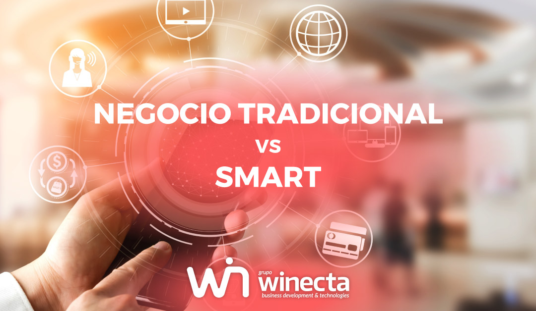 negocio tradicional vs smart business