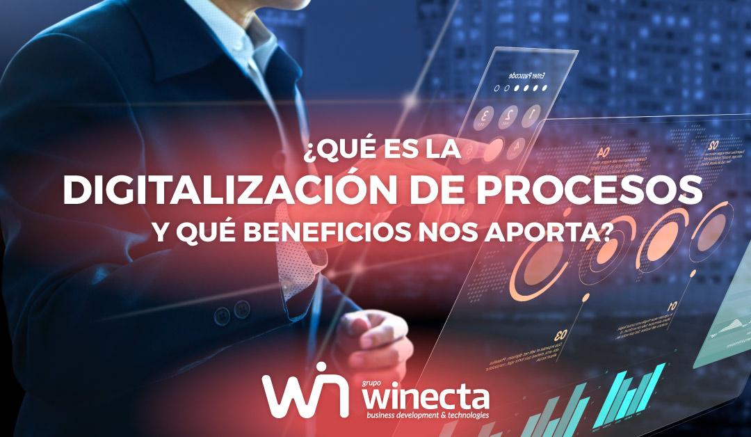 ¿Qué es la digitalización de procesos y sus beneficios?