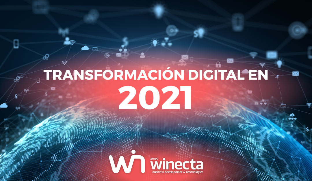 Transformación digital en 2021. Tendencias.